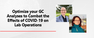 Optimize_Your_GC_Analyses_To_Combat_The_Effects_Of_Covid_19_On_Lab_Operations