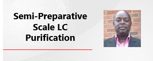 Shimadzu Semi-Preparative Scale LC Purification Webinar
