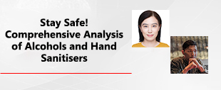 Shimadzu Webinar - Stay Safe - Comprehensive Analysis of Alcohols and Hand Sanitisers